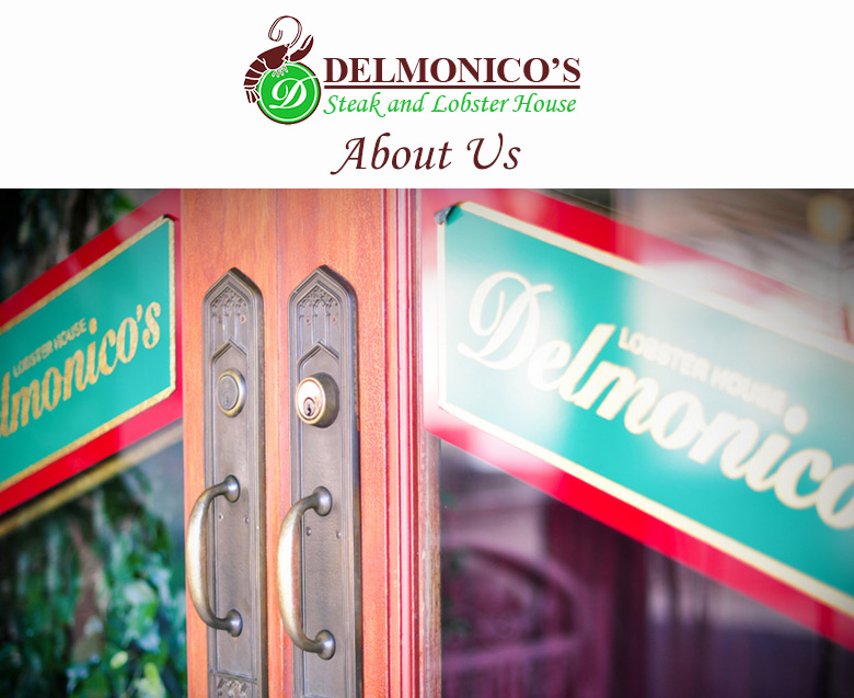 About Delmonicos