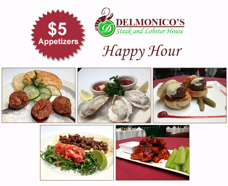 Delmonicos Happy Hour
